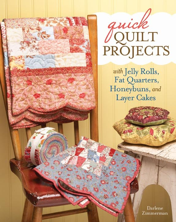 Quick Quilt Projects by Darlene Zimmerman