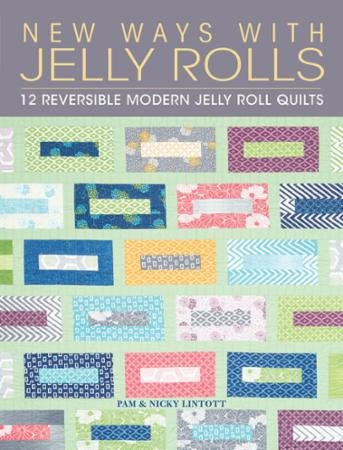 New Ways With Jelly Rolls by Pam & Nicky Lintott