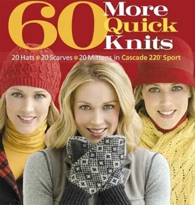 60 More Quick Knits Knitting Pattern Book from Sixth & Spring