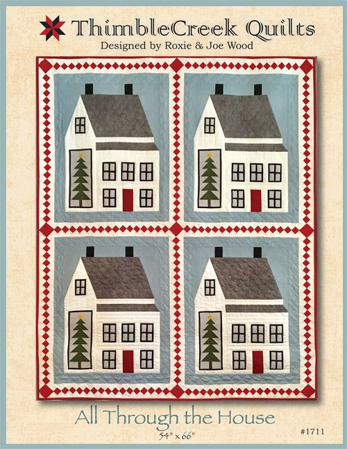 All Through the House Quilt Pattern by Thimble Creek Quilts