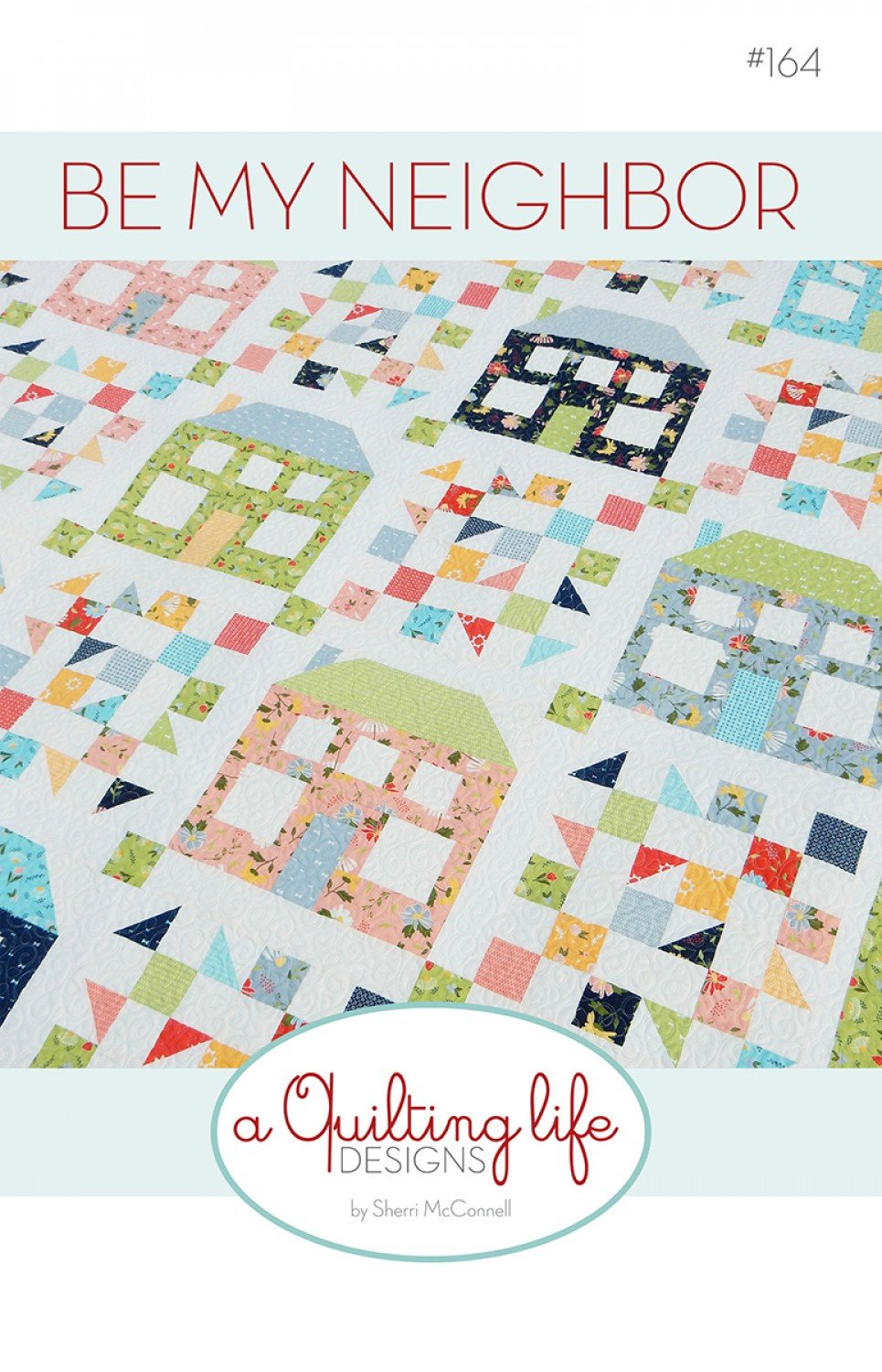 Be My Neighbor Quilt Pattern by A Quilting Life at KayeWood