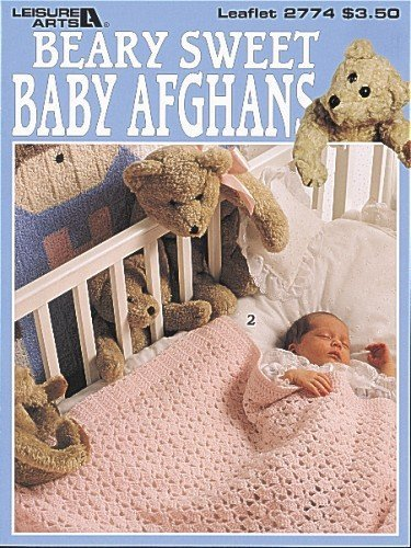 Beary Sweet Baby Afghans 2774 by Leisure Arts