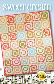 Sweet Cream Quilt Pattern by Crazy Old Ladies