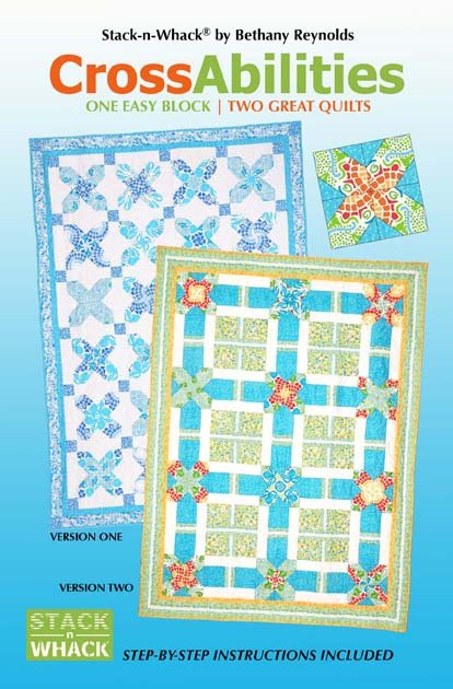 Crossabilities Quilt Pattern in 2 Versions by Bethany Reynolds