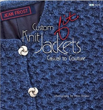 Custom Fit Knit Jackets Casual to Couture by Jean Frost