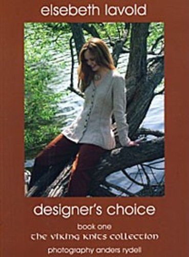 Designer's Choice Book - The Viking Knits Collection by Elsebeth Lavold