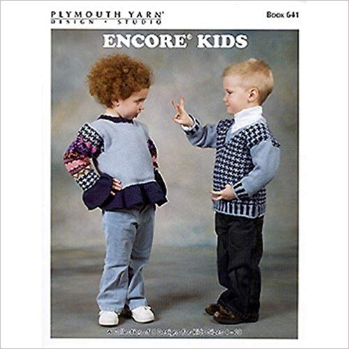 Encore Kids Knitting Pattern Book by Plymouth Yarns