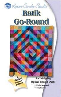 Batik Go Around Quilt Pattern by Karen Combs