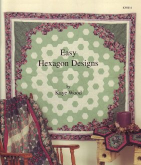 Easy Hexagon Designs E-Book by Kaye Wood