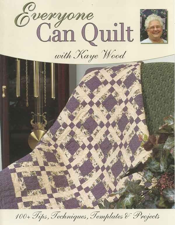 Everyone Can Quilt Book by Kaye Wood