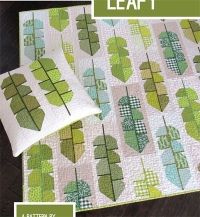 Leafy Quilt and Pillow Pattern in 2 Sizes by Elizabeth Hartman