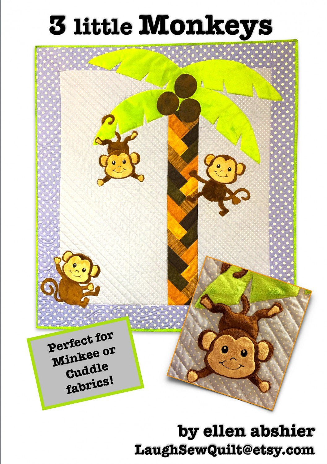 3 Little Monkeys Quilt Pattern by Laugh Sew Quilt