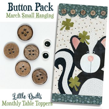 March Just My Luck Button Pack for Small Wallhanging and Tablerunner