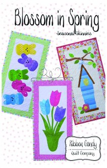 Blossom In Spring Seasonal Skinnies Set of 3 Patterns by Ribbon Candy Quilt Company