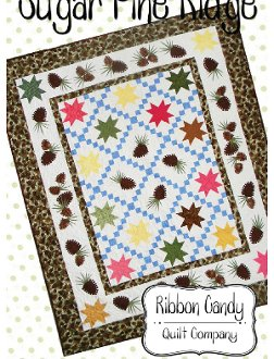 Sugar Pine Ridge Quilt Pattern by Ribbon Candy Quilt Company