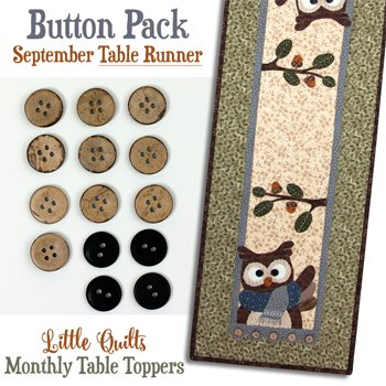 September Hoot and Holler Buttons for the Tablerunner by The Wooden Bear