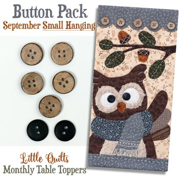 September Hoot and Holler Buttons for the Small Wallhanging by The Wooden Bear