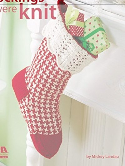 The Stockings Were Knit Pattern Book by Leisure ARts