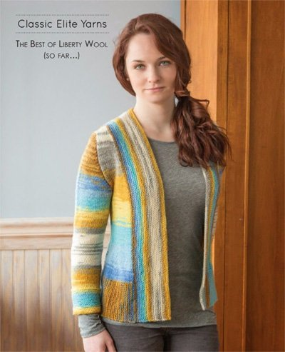 The Best of Liberty Wool (So Far) Knitting Book by Classic Elite Yarns