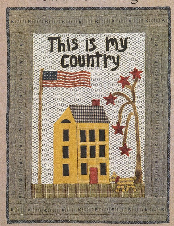 This is My Country Wallhanging Pattern by Timeless Traditions