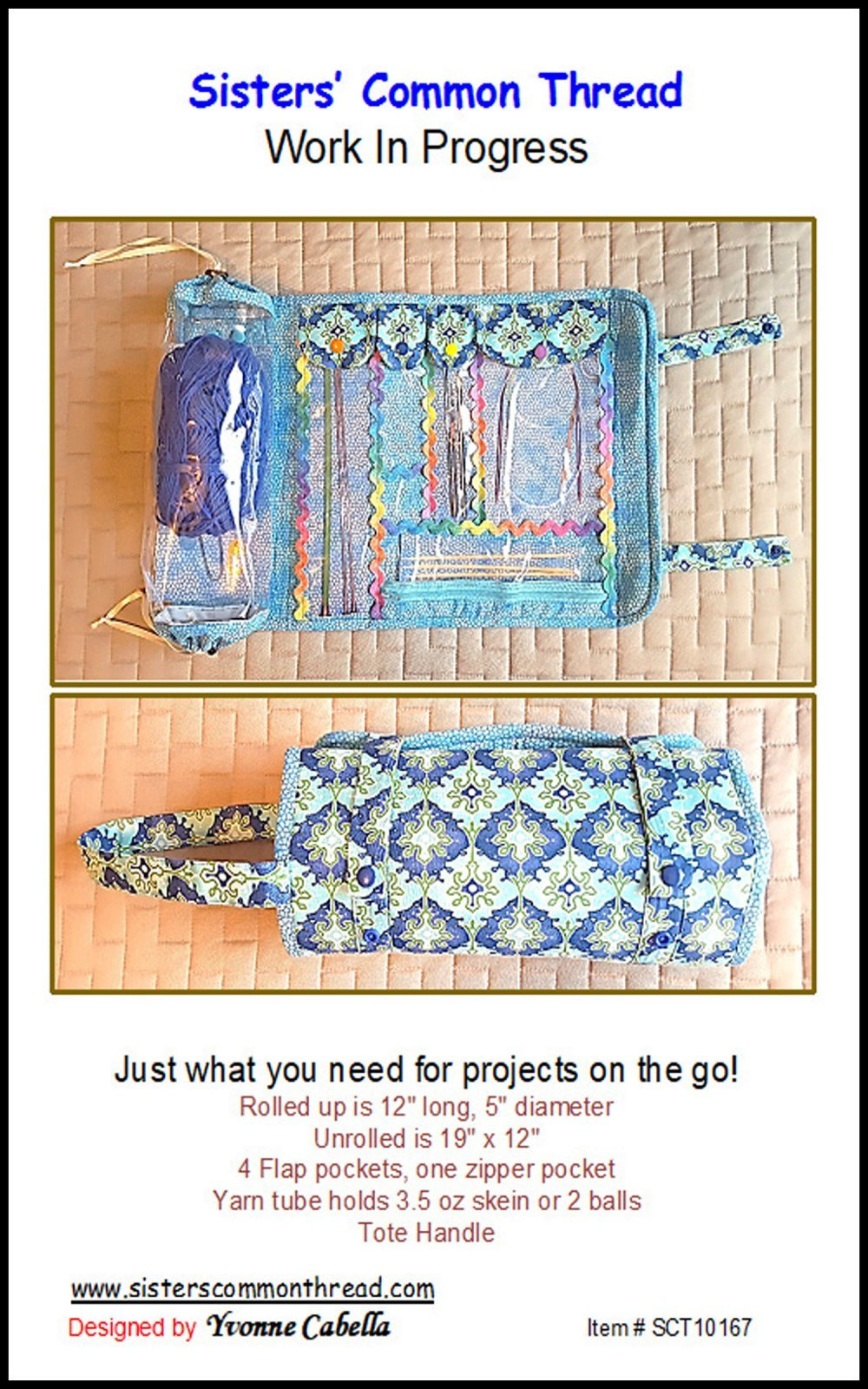 Work In Progress Roll Up Bag Pattern by Sisters Common Thread