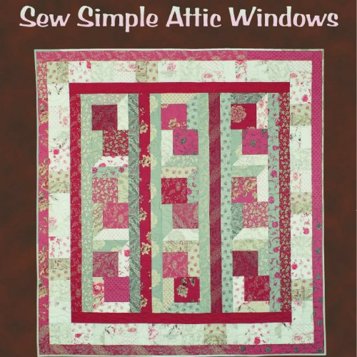 Sew Simple Attic Windows by karin Hellaby