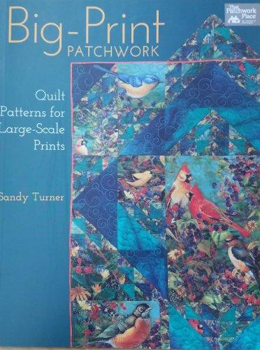Big-Print Patchwork by Sandy Turner