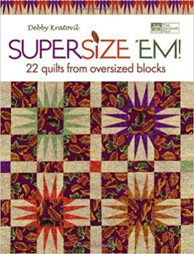 SuperSize 'Em by Debby Kratovil