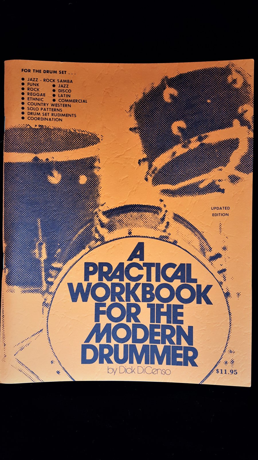A Practical Workbook For the Modern Drummer by Dick DiCenso