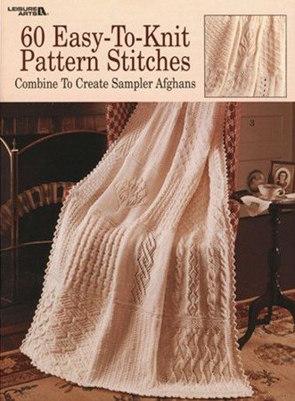 60 Easy Knit Pattern Stitches