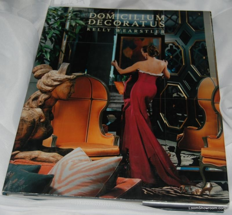 Book309 Domicilum Decoratus by Kelly Wearstler Brand New Hardcover with Dust Jacket Fabulous Over the Top Decorating Book