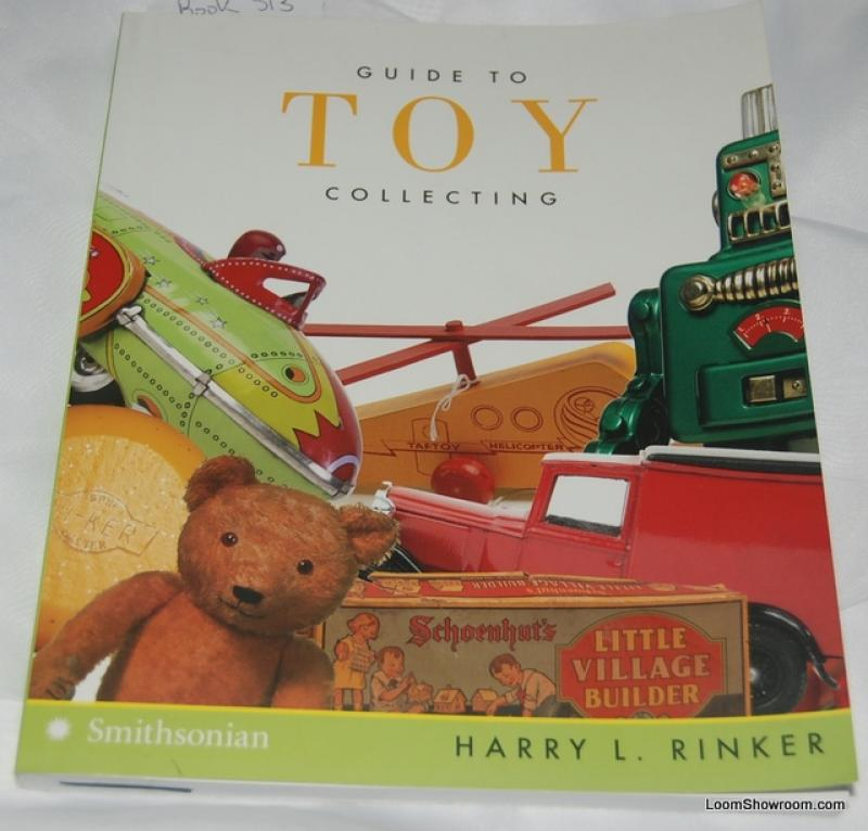 Book313 Guide to Toy Collecting by Harry L. Rinker Antique ...