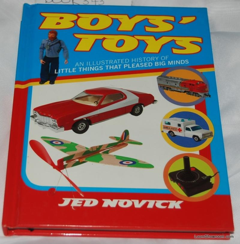 Book343 Boy's Toys An Illustrated History of Little Things that Please Big Minds By Jed Novick Vintage Retro Pop Culture Kitsch Illustrated Book