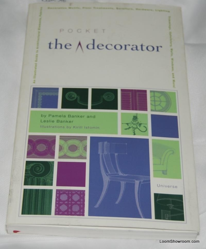 Book346 The Pocket Decorator by Pamela Banker and Leslie Banker OUTSTANDING must have reference book - everything you need - right in your pocket!