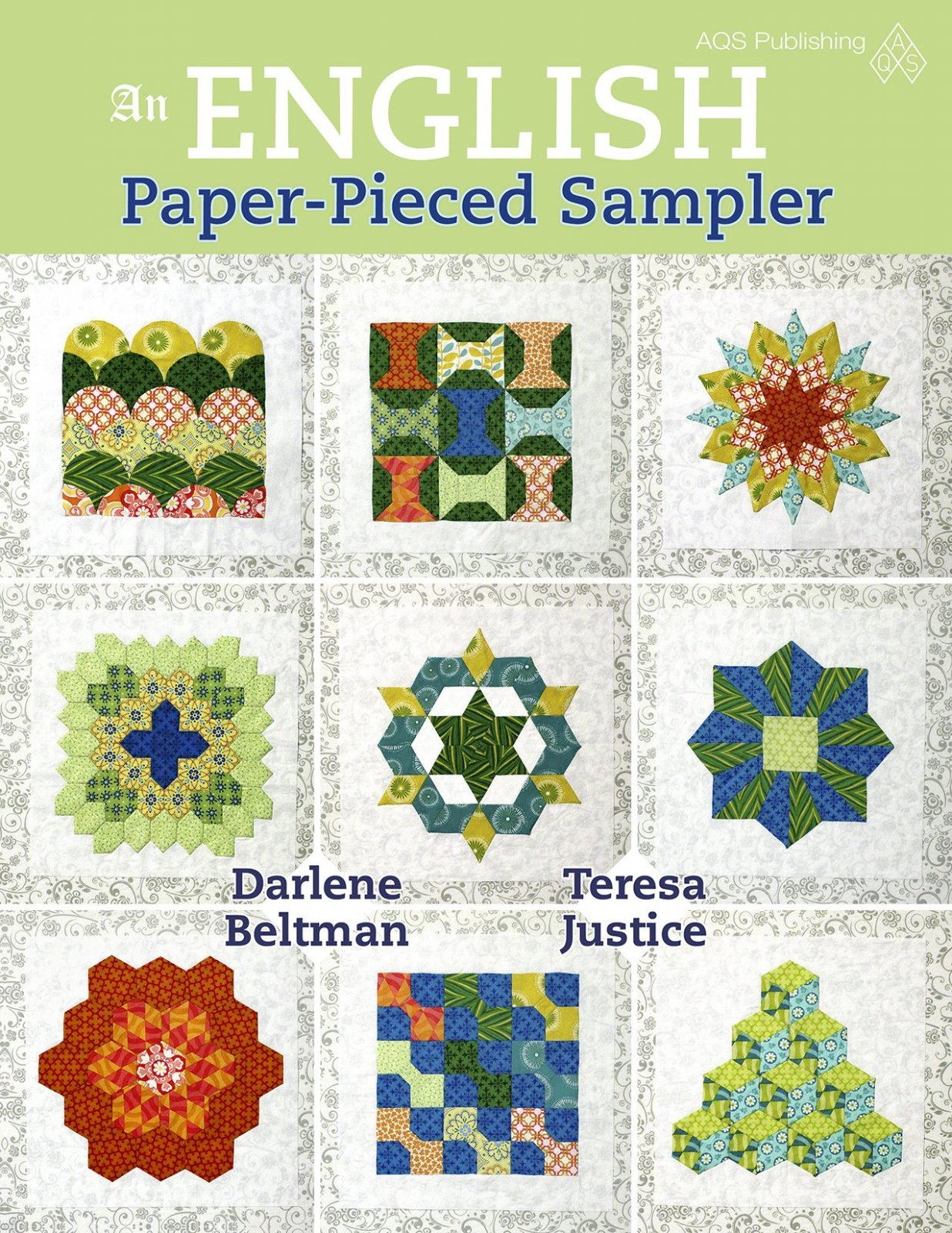 An English Paper Pieced Sampler