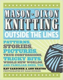 Mason Dixon Knitting Outside the Box