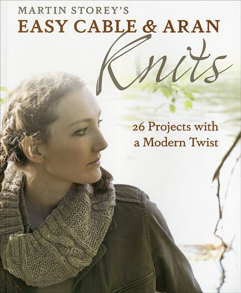 Easy Cable & Aran by Martin Storey