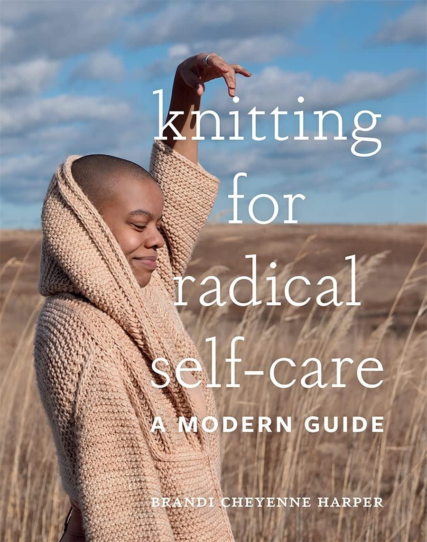 Knitting for Radical Self Care