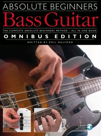 Omnibus Edition: Absolute Beginners Bass Course