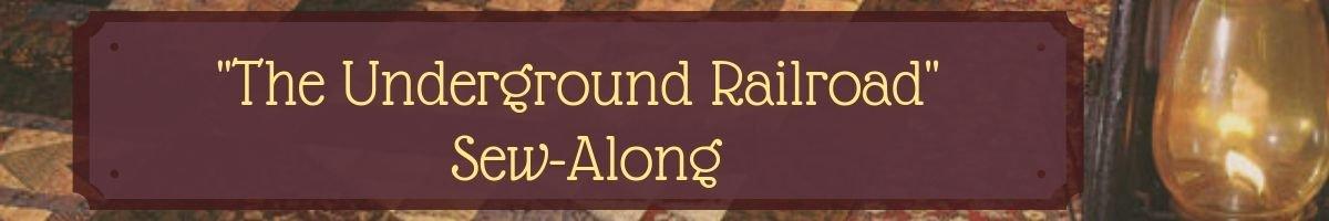 Underground Railroad Sew-Along