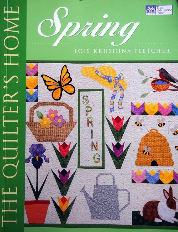 The Quilter's Home- Spring  Softcover