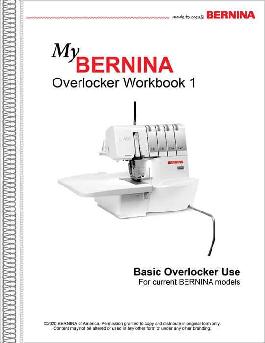 Bernina Mastery Workbook- L450 & L460 Serger Book 1