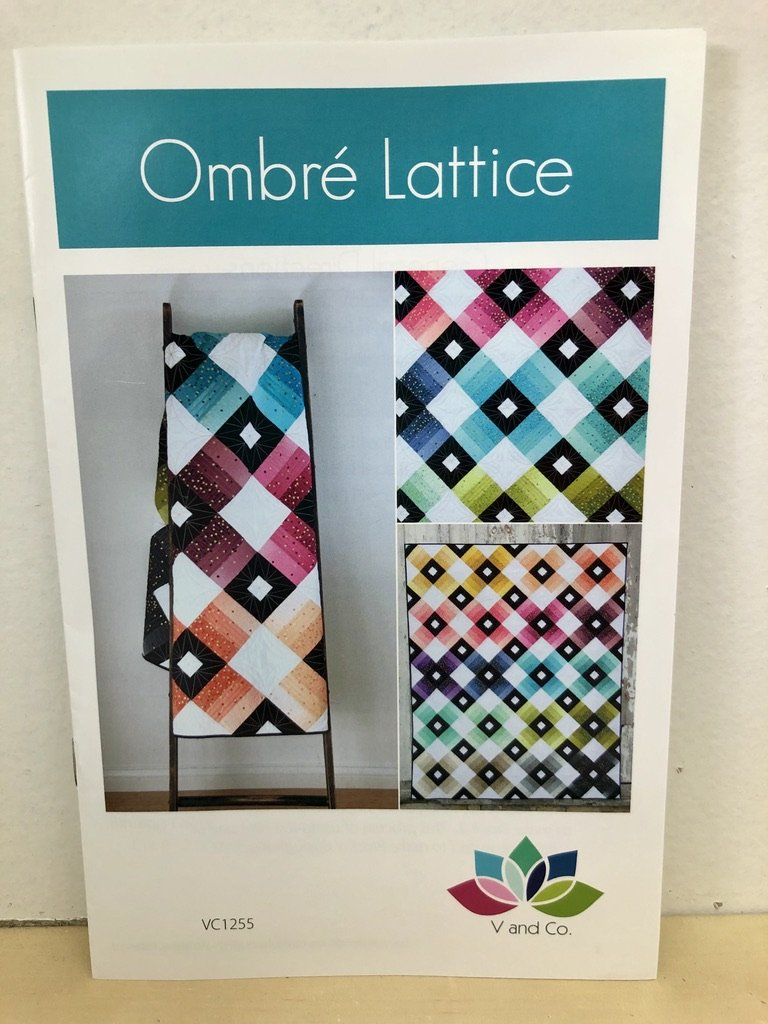 Ombre Lattice Quilt Pattern by V and Co. #VC 1255