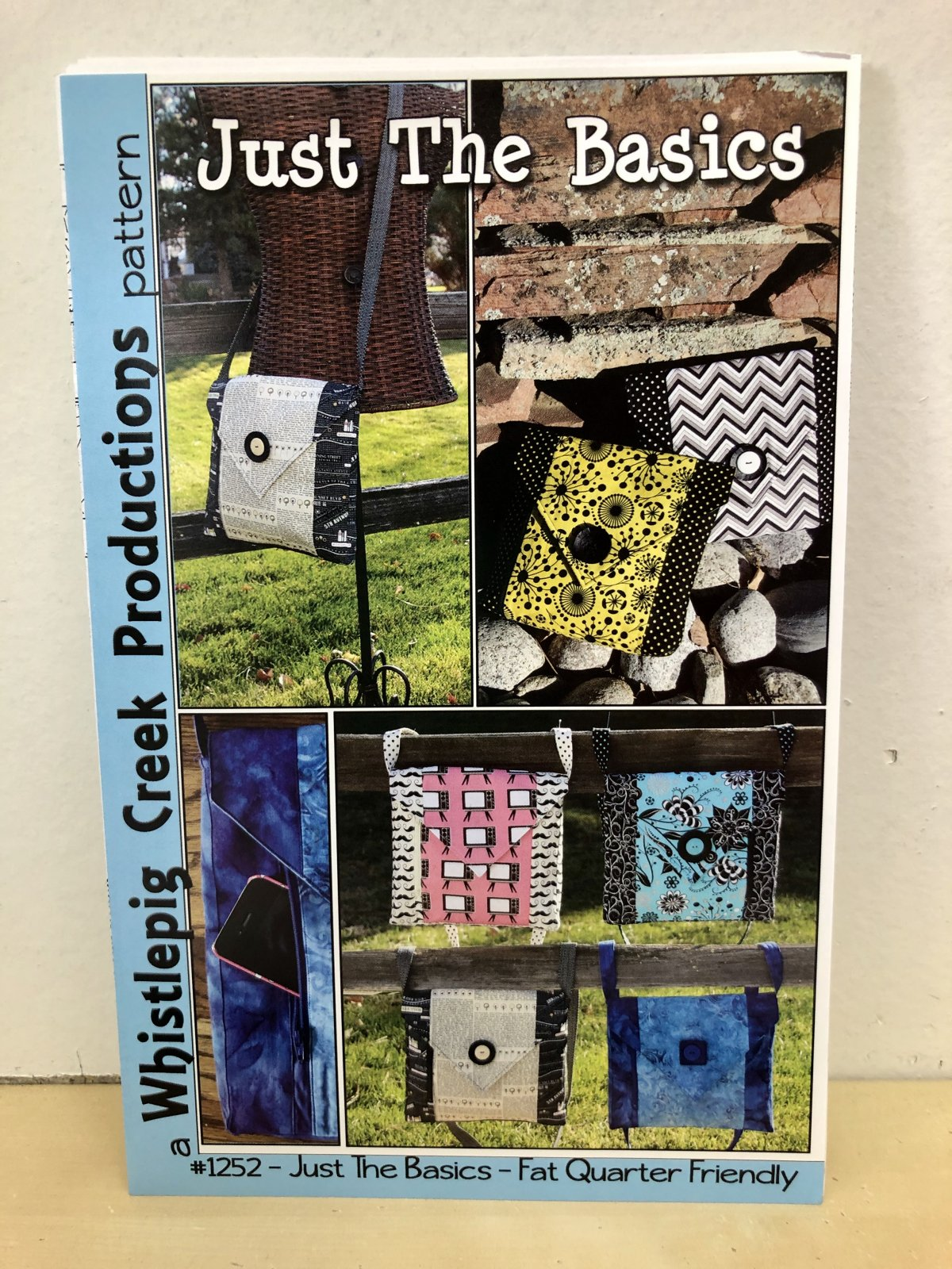 Just the Basics Quilted Bag Pattern #1252 Fat Quarter Friendly! by Whistlepig Creek Productions