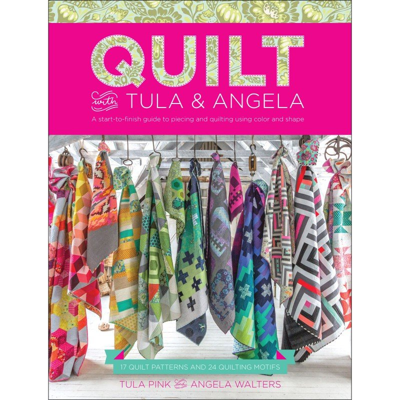 Book - Quilt with Tula & Angela