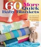*60 More Quick Baby Blankets