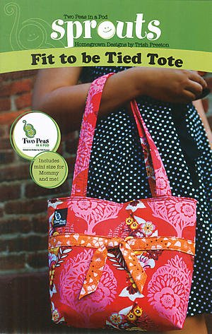 Fit to Be Tied Tote Pattern from Two Peas in a Pod from Two Peas in a Pod