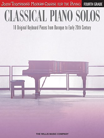 Classical Piano Solos – Forth Grade John Thompson's Modern Course