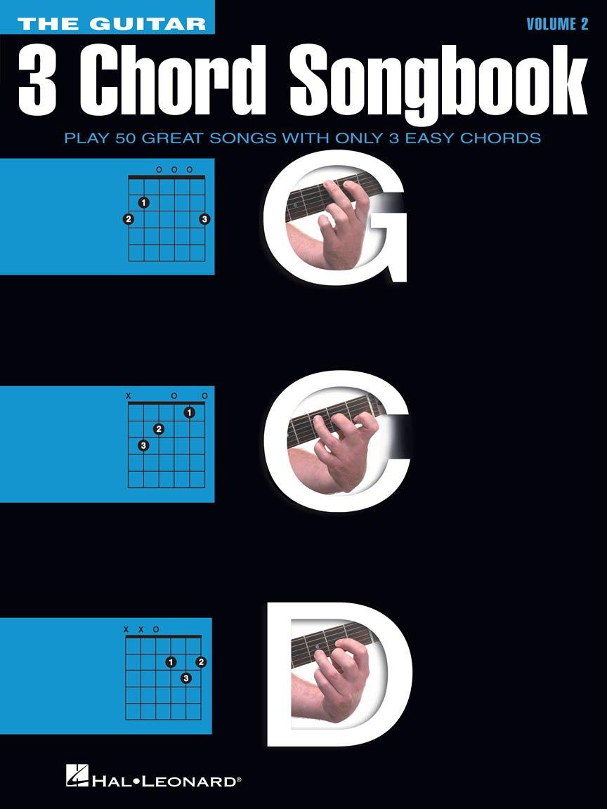 The Guitar Three-Chord Songbook - Volume 2 G-C-D