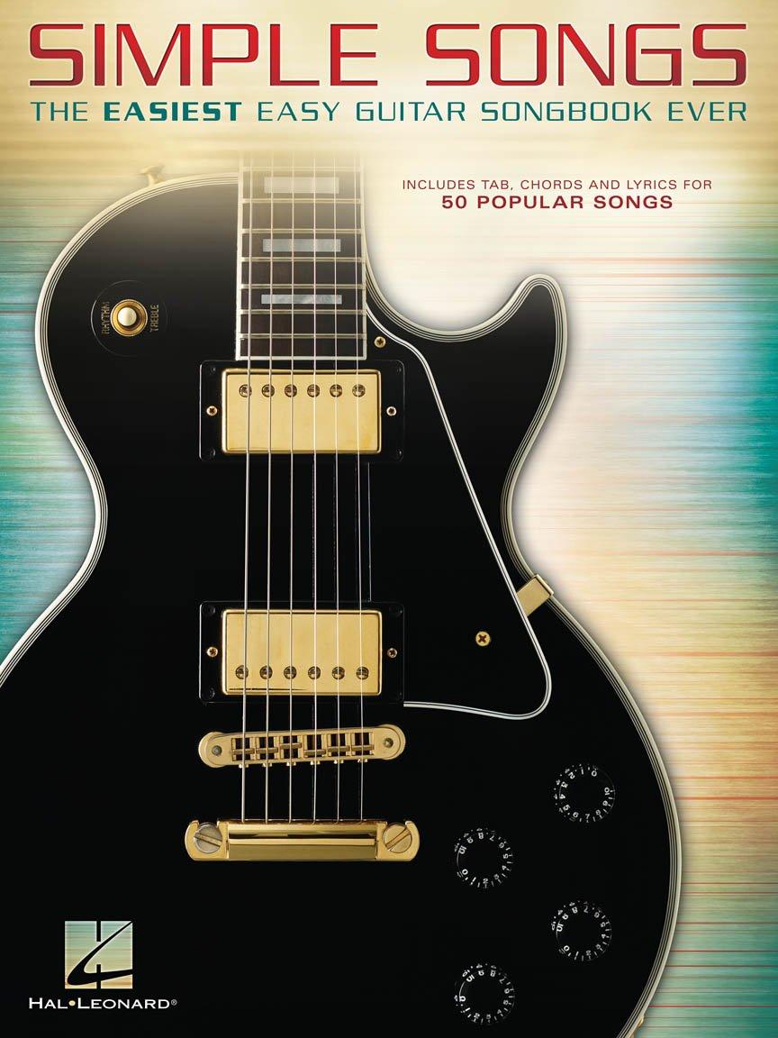 Simple Songs - Easiest Easy Guitar Songbook Ever